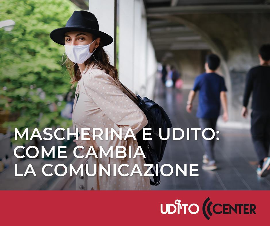 Mascherina e udito: come cambia la comunicazione